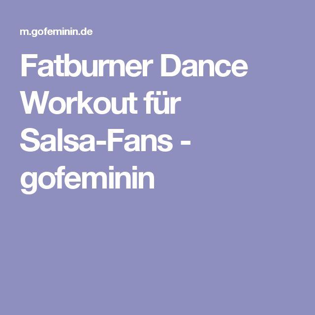 Fatburner Dance Workout für Salsa-Fans - gofeminin