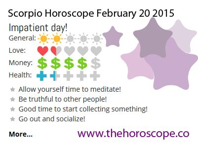 Impatient day for #Scorpio on Feb 20th #horoscope ... http://www.thehoroscope.co/horoscope/Scorpio-Horoscope-today-February-20-2015-2317.html