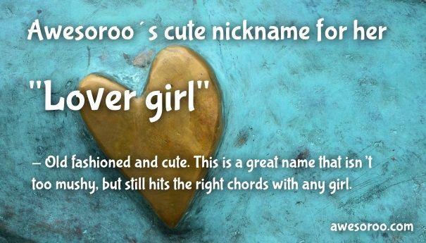lover girl nickname for her