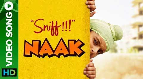 "Naak Lyrics from Bollywood Movie ""Sniff"" ,The song is sung by & lyrics also written by Amole Gupte and music is composed by Mujtaba Aziz Naza. Sniff is an upcoming 2017 Indian Bollywood first kid's action"