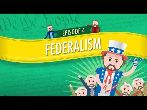 Federalism: Crash Course Government and Politics #4 - YouTube
