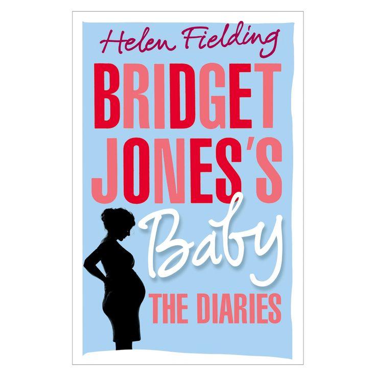 Bridget Jones's Baby: The Diaries (Hardcover) by Helen Fielding