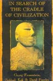 In Search of the Cradle of Civilization: New Insight on Ancient India Paperback ? 2008