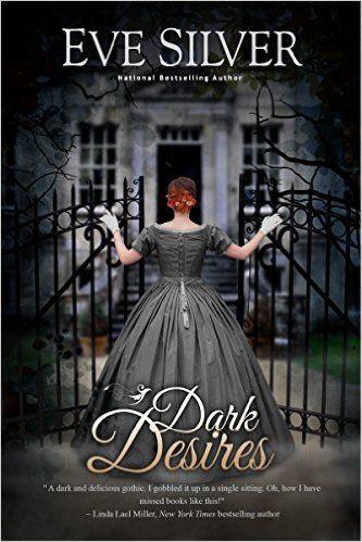Dark Desires (Dark Gothic Book 1) - Kindle edition by Eve Silver. Romance Kindle eBooks @ Amazon.com.