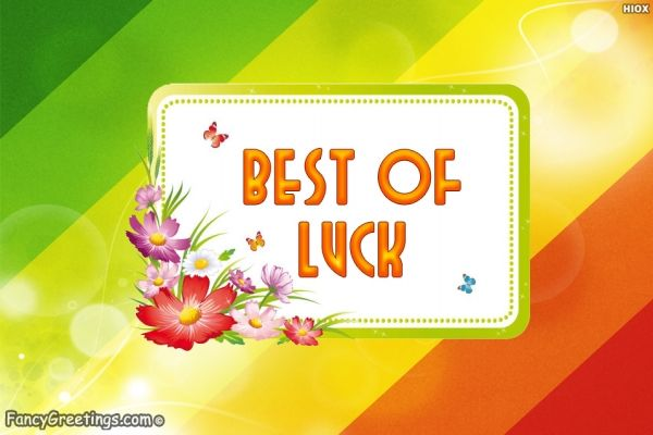 Send best of luck wishes to your friends to give encouragement on their competition. https://www.fancygreetings.com/send-greeting/872/best-of-luck