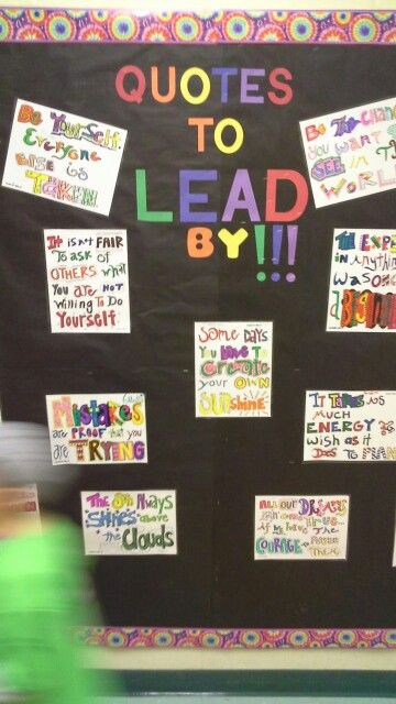 Quote display. This is a great idea for a beginning of the school year bulletin board or classroom door.