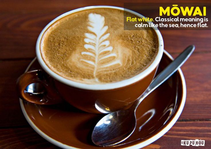 Mōwai - flat white. Classical meaning is calm like the sea, hence flat.