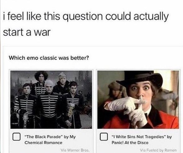 WELCOME TO THE BLACK PARADE ALL THE WAY FUCK ANYONE WHO SAYS OTHERWISE *sowwy bwendan