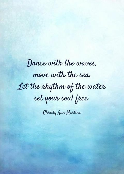 Boho Decor Beach Lover Quotes Ocean Poem Dance with the Waves Move with the Sea by Christy Ann Martine