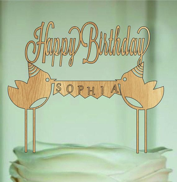 Personalized Happy Birthday Cake Topper with and by EDESIGNLASER