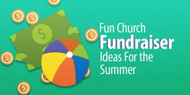 9 Fun Church Fundraiser Ideas For This Summer
