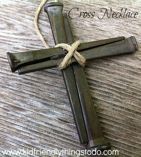 Making A Cross Necklace Out of Nails - This is a simple and beautiful DIY cross necklace.For Easter, Sunday School or any day - KidFriendlyThingsToDo.com