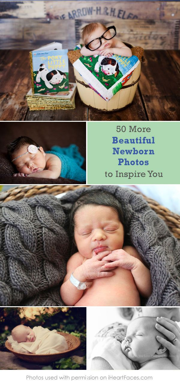 50 More Beautiful Newborn Photos to Inspire You! So many adorable baby photos featured on iHeartFaces.com!