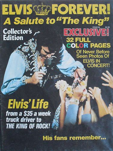 083 ELVIS FOREVER! A SALUTE TO THE KING 1977 Collector's Ed