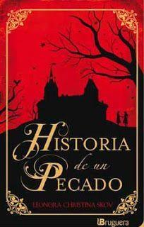 Lectura fantástica del día: Historia de un pecado de Leonora Christina Skov