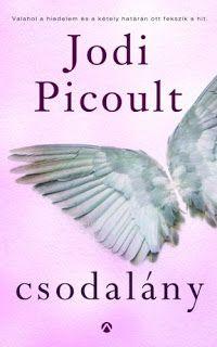 Adri könyvmoly könyvei: Jodi Picoult: Csodalány