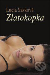 Zlatokopka (Lucia Saskova)