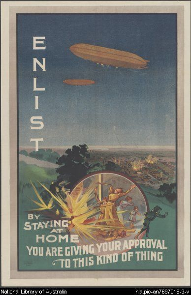 Poster: Enlist. By staying at home you are giving your approval to this kind of thing. 1915.