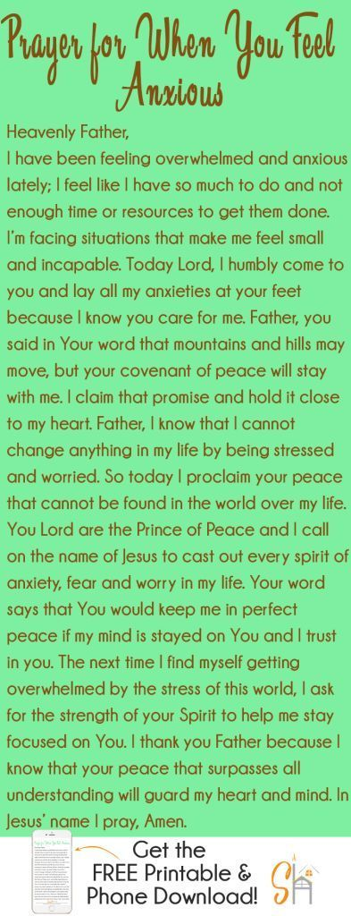 Prayer for When You Feel Anxious - It�s so easy to fall into a cycle of worry and anxiety in our world today. The next time you find yourself feeling anxious or worrying about something, why don�t you pull out this Prayer for When You Feel Anx