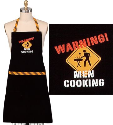"The perfect grill for the grill master in your family!    ""Warning Men Cooking"" Apron - $22.00"