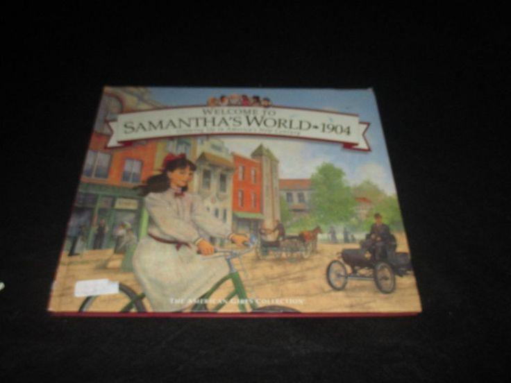 Welcome to Samantha World 1904 American Girl Pleasant Company Hardcover Book #PleasantCompany #Book