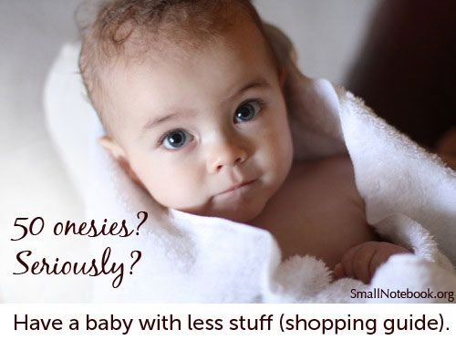 Shopping guide-what baby stuff do you really need?  (Wish I'd read this before my boys were born, because I bought all kinds of junk they didn't need!)