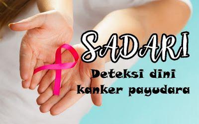 cara melakukan sadari sebagai deteksi awal kanker payudara