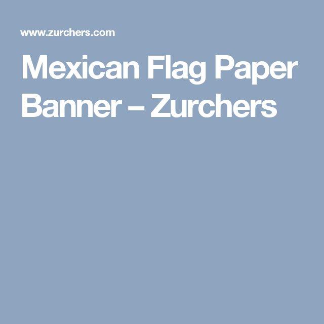 Mexican Flag Paper Banner   – Zurchers