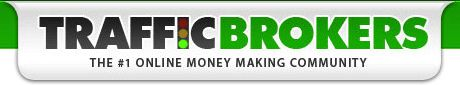 Traffic Brokers - The #1 Make Money Online Community. Make Lots Of Money  A Month Online with A One Time Effort Of Just 5 Hours of Work Without Risking A Penny and Then Do It Over As Often As You Want!