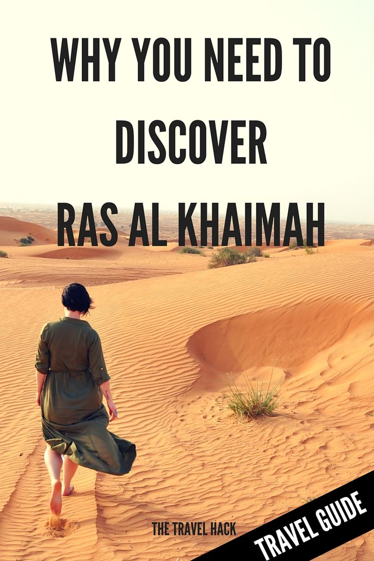 Why you need to discover Ras Al Khaimah