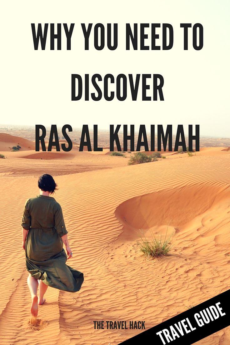 Why you need to discover Ras Al Khaimah