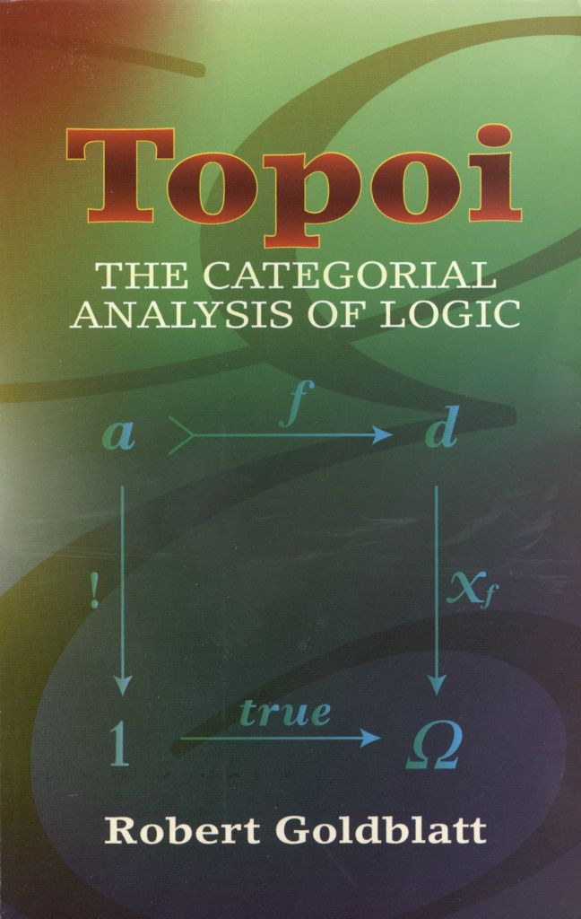 Topoi by Robert Goldblatt   A classic introduction to mathematical logic from the perspective of category theory, this text is suitable for advanced undergraduates and graduate students and accessible to both philosophically and mathematically oriented readers. Its approach moves always from the particular to the general, following through the steps of the abstraction process until the abstract concept emerges naturally.Beginning with a survey of set theory and its role in...