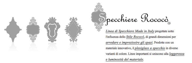 Linea di Specchiere Made in Italy progettate sotto l'influenza dello Stile Rococò, di grandi dimensioni per arredare e impreziosire gli spazi. Prodotte con un materiale innovativo, il plexiglass a specchio in diverse varianti di colore. Linee importanti si uniscono alla leggerezza e luminosità del materiale. http://conceptstore.infinitodesign.it/collezioni/linea-di-specchiere-rococo-made-in-italy