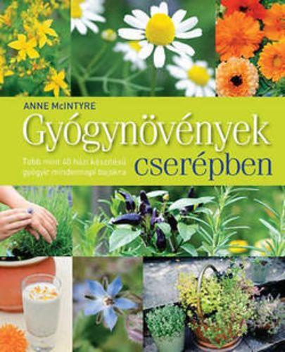 (137) Gyógynövények cserépben · Anne McIntyre · Könyv · Moly