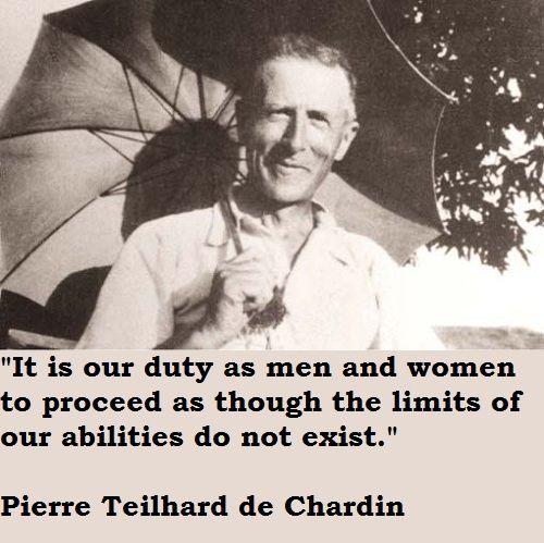 de+chardin+quotes | Pierre Teilhard de Chardin Quotes