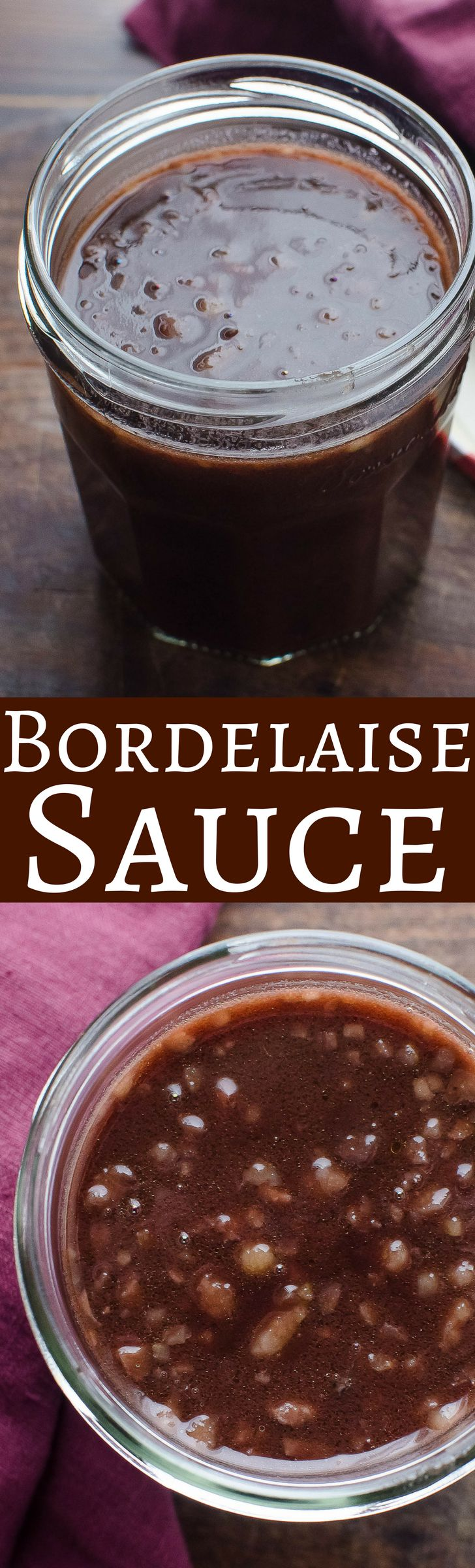 Bordelaise Sauce - for your holiday roast! Rich with demi-glace, bone marrow and wine, it's rich and silky! Christmas | New Year's Eve