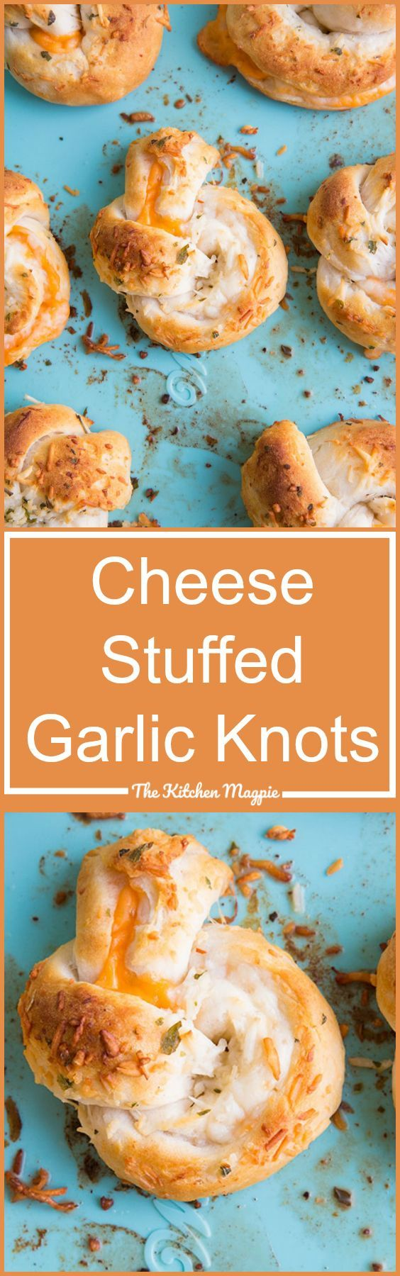 Easy Cheese Stuffed Garlic Knots - The Kitchen Magpie