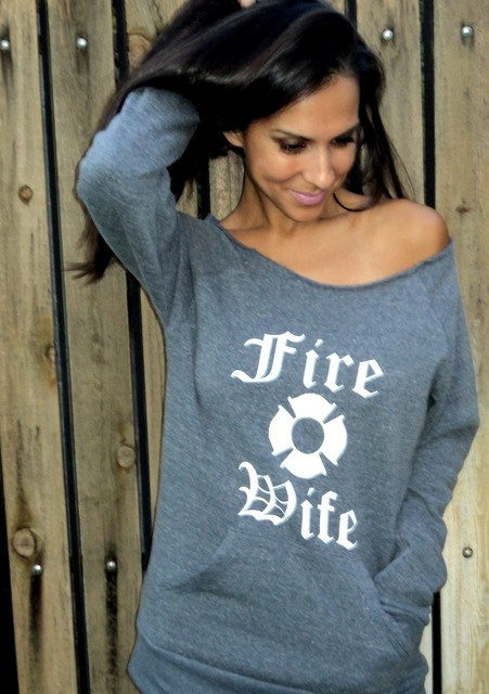 FIRE WIFE Off the Shoulder  - By FiredaughterClothing on Etsy  want! want! want it! got to have it. from an actual firefighter wife.