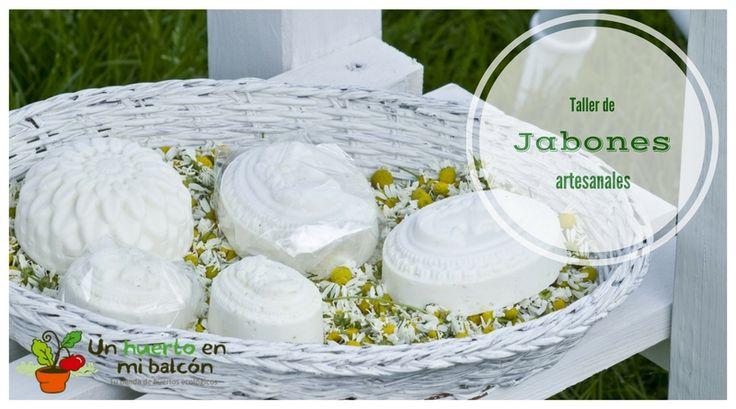 Taller de jabones artesanales DIY Hand made http://www.unhuertoenmibalcon.com/formacion/2015/06/taller-de-jabones-artesanales/