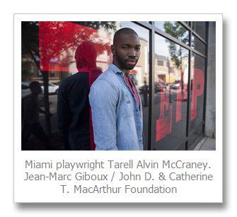 Miami playwright Tarell Alvin McCraney wins $625,000 MacArthur Fellowship