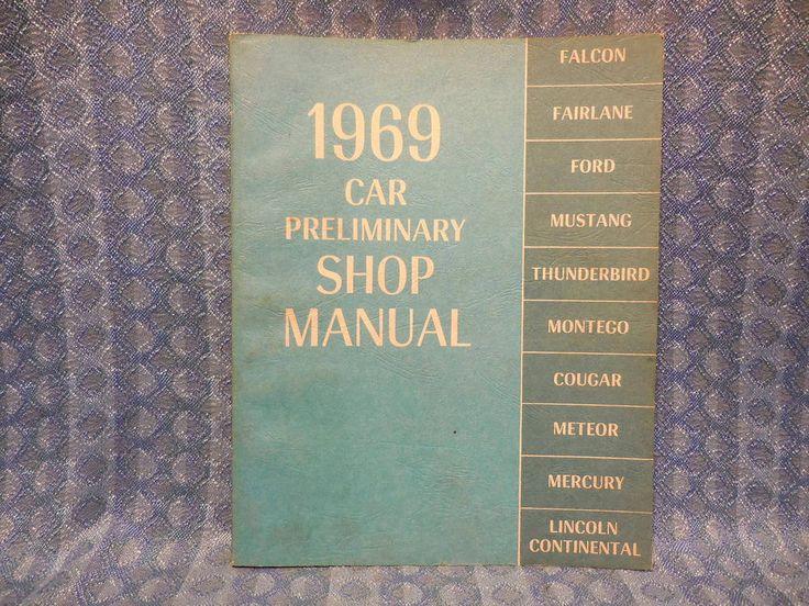 1969 Ford Lincoln Mercury Original Preliminary Shop / Service Manual #Ford