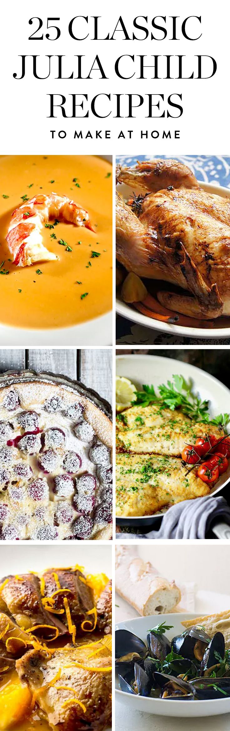 Grab your lacy apron and a baguette and prepare to go back in time to the 1950s French countryside. We're bringing you 25 classic Julia Child recipes that are sure to please.