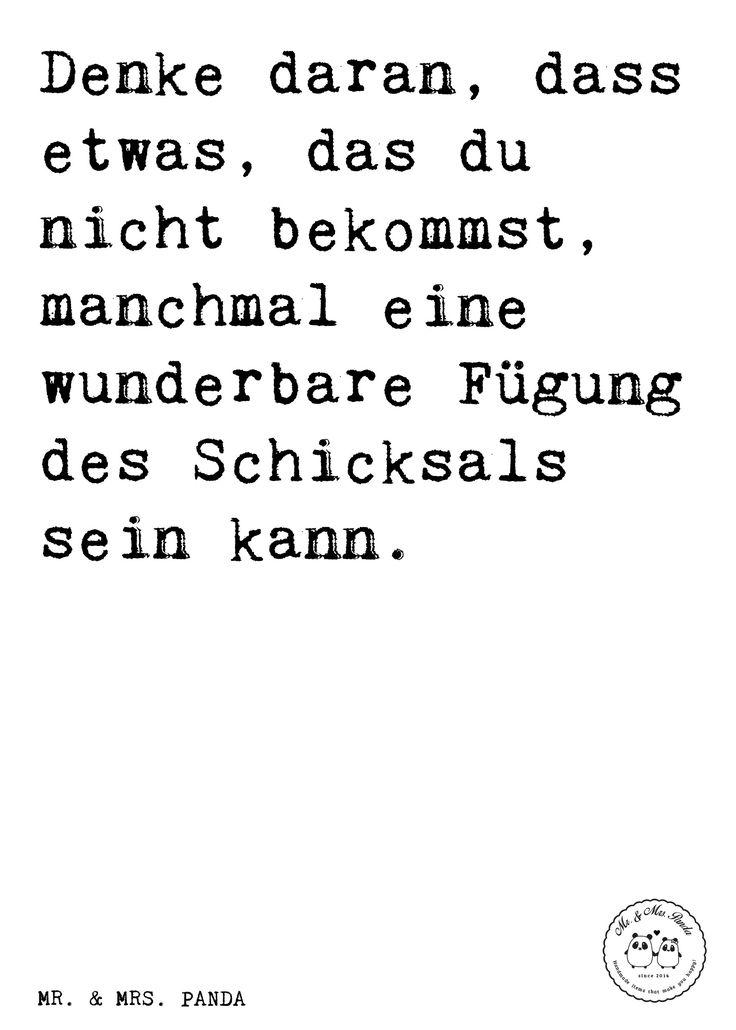 Spruch: Denke daran, dass etwas, das du nicht bekommst, manchmal eine wunderbare Fügung des Schicksals sein kann. - Sprüche, Zitat, Zitate, Lustig, Weise Spruch, Weisheit, Zitat, Dalai Lama, Liebeskummer, Kummer, Schicksal