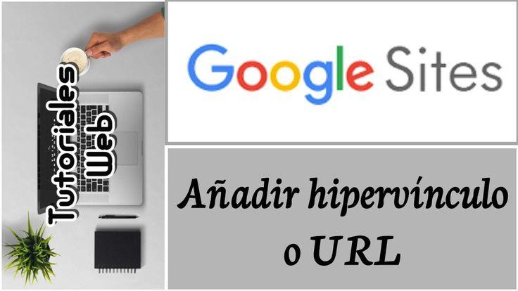 Google Sites Nuevo 2017 - Añadir hipervínvulo o URL (español)