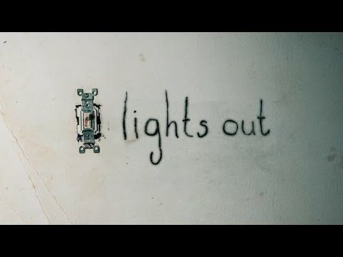Lights Out 2016 Trailer