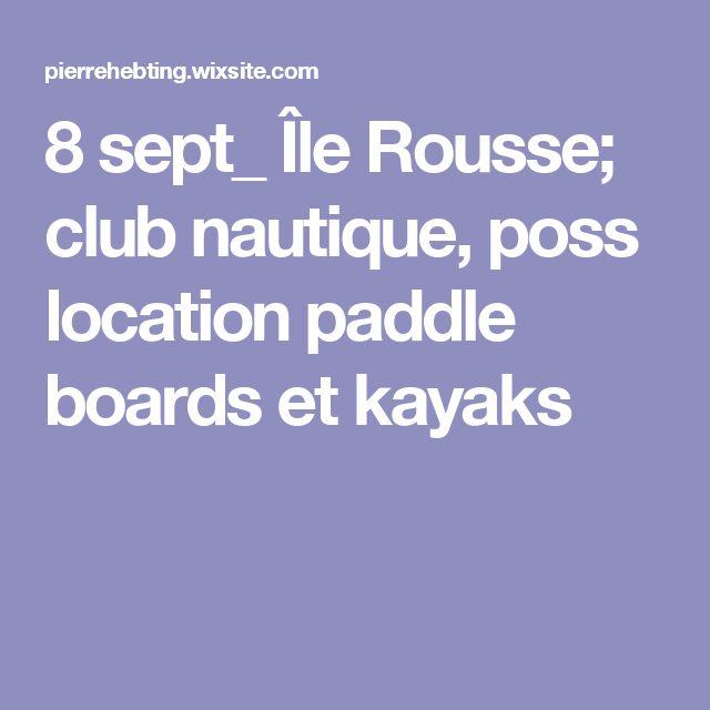8 sept_ Île Rousse; club nautique, poss location paddle boards et kayaks