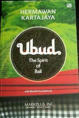 """""""Ubud The Spirit of Bali"""" Hermawan Kartajaya & Bembi Dwi Inrio M #buku #sewabuku #perpustakaan"""