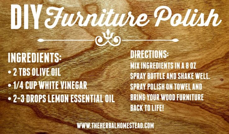 MIY furniture polish. I can help you get your lemon essential oil at youngliving.com member #1656331