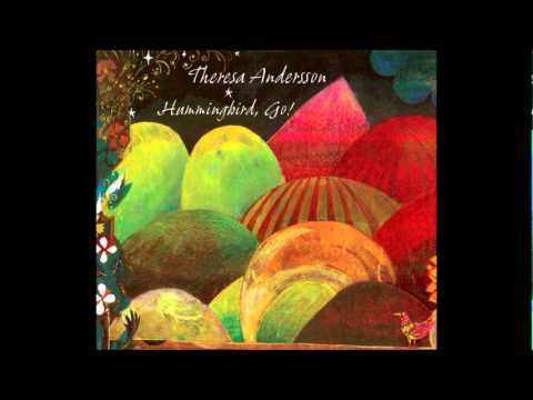 Locust Are Gossiping by Teresa Andersson on Album Track from the wonderful 'Hummingbird, Go!'