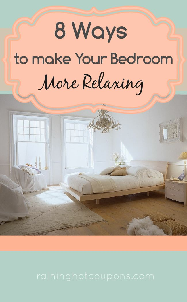 ways to make your bedroom more relaxing hot coupons relaxing
